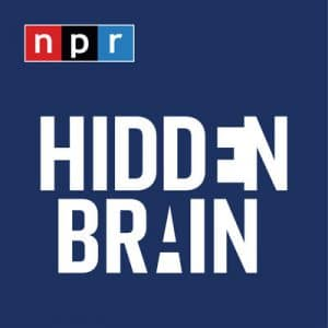 NPR Hidden Brain | innovation podcasts