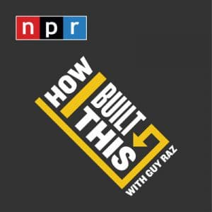 How I Built This | innovation podcasts