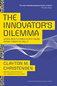 The Innovator's Dilemma | innovation books